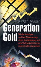 GENERATION GOLD - Jürgen Müller BUCH - KOPP VERLAG
