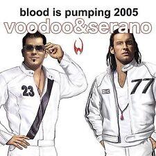 Blood Is Pumpin' 2005 [Single] by Voodoo & Serano (CD, Jun-2005, Radikal)