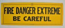 """Huge Revised 1941 Forest Service Poster Banner Sign  FIRE DANGER EXTREME 16x44"""""""