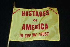 Iran Hostage Crisis Flag Conclusion Hostages of America In God We Trust Scarce