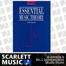 Essential Music Theory Grade 6 ( Six ) - Gordon Spearritt Book