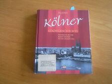 Buch  Kleine Köln er Stadtgeschichte.  160 Seiten