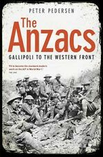 ANZACS : FROM GALLIPOLI TO THE WESTERN FRONT