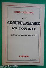 UN GROUPE DE CHASSE AU COMBAT HENRI MEJAUD ARTHAUD 1941 MARIN LA MESLEE ACCART