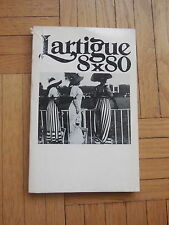 JACQUES HENRI LARTIGUE. 8 x 80. catalogue d'exposition. Paris 1975