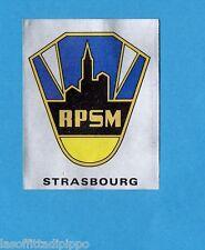 FRANCIA-FOOTBALL 80-PANINI-Figurina n.308- SCUDETTO/ECUSSON - STRASBOURG -Rec