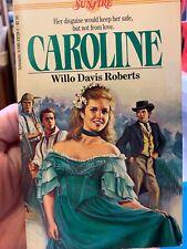 CAROLINE (SUNFIRE) By Willo Davis Roberts *Excellent Condition*