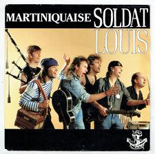 "SOLDAT LOUIS Vinyle 45 tours 7"" SP MARTINIQUAISE - TROP TARD - SQUATT 6547657"