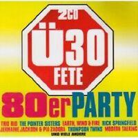 Ü30 FETE - DIE 80 PARTY 2 CD NEU