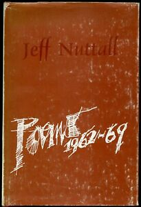 Jeff Nuttall: Poems 1962-1969. First edition, Fulcrum Press, London 1970
