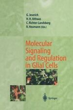 Molecular Signaling and Regulation in Glial Cells : A Key to Remyelination...