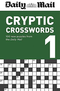 Daily Mail Cryptic Crosswords Volume 1 The Daily Mail Puzzle Books