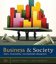 Business & Society Ethics Sustainability & Stakeholder Management 8e SHIPS FAST