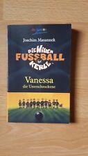 Die wilden Fußballkerle: Vanessa die Unerschrockene  Bd. 3 von Joachim Masannek