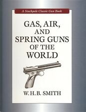 SMITH AIRGUNS & RIFLES BOOK GAS AIR & SPRING GUNS OF THE WORLD hardback BARGAIN