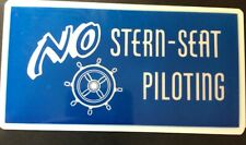 """50- NO Stern Seat Piloting plaque sign 3""""x6""""  NOS No Back Seat Driving Decal LOT"""