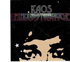 (EI174) Kaos, Hello Stranger - DJ CD