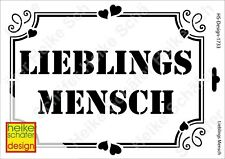 Schablone-Stencil A4 165-1733 Lieblings Mensch -Neu- Heike Schäfer Design