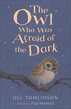 The Owl Who Was Afraid of the Dark (Jill Tomlinson's Favourite Animal Tales),Ji