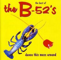 The B-52s - The Best Of The B-52s: Dance This Mess Around [CD]
