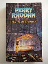 Perry Rhodan : Face au Supermutant - Scheer Darlton Fleuve Noir 196
