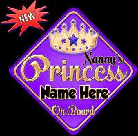 Personalised Nanny's  Princess Purp/gol Baby/ child on Board Car Window Sign