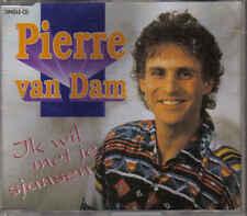 Pierre Van Dam-Ik Wil Met Je Sjansen cd maxi single