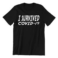 I Survived Corona  - T-Shirt Pandemic Social Distancing Mens Tee Top