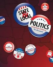 State and Local Politics : Institutions and Reform by Christopher Z. Mooney,...