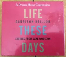 Life These Days: Stories from Lake Wobegon by Garrison Keillor: New