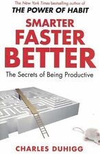Smarter Faster Better by Charles Duhigg NEW - The Secrets of Being Productive