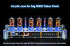 Acrylic Case for 6 IN-18/Z5660M Nixie Tubes Clock on NCM109 boards