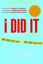 If I Did It : Confessions of the Killer by O. J. Simpson (2007, Hardcover)