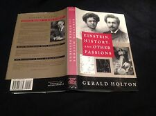 EINSTEIN HISTORY AND OTHER PASSIONS, GERALD HOLTON, AIP, MASTERS MODERN PHYSICS