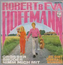 """7"""" Robert & Eva Hoffmann Großer Bruder nimm mich mit / Es gibt überall Wunder"""