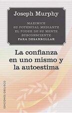 La confianza en uno mismo y la autoestima (Spanish Edition) (Nueva Conciencia)