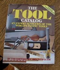 The Tool Catalog by editors of Consumer Guide 1978