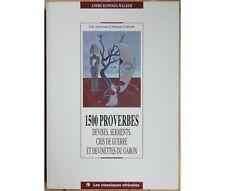 1500 Proverbes, Devises, Serments, Cris de guerre et Devinettes du Gabon 1993