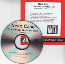 NEKO CASE Truckdriver, Gladiator, Mule Sampler 2015 Dutch 7-track promo only CD