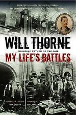 My Life's Battles by Will Thorne (Paperback, 2015)