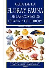 Guía de la flora y fauna de las costas de España y de Europa