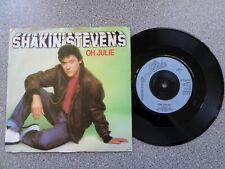 """SHAKIN' STEVENS - OH JULIE  - 7"""" VINYL SINGLE - P/S"""