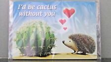 """FUNNY NOVELTY MAGNETS """"I'd be cactus without you!"""""""