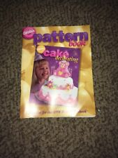 Wilton 1998 Cake Decorating Pattern Book