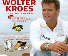 WOLTER KROES - Laat me zweven 3TR CDM 2005 DUTCH / incl. CALENDER 2006