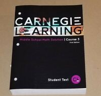 Carnegie Learning Middle School Math Solution Course 3 First Edition New