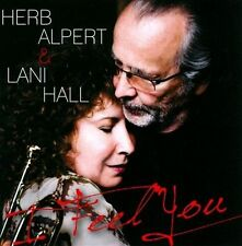 I Feel You by Herb Alpert/Lani Hall (CD, Feb-2011, Universal Music) FREE SHIP!!
