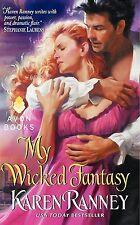 My Wicked Fantasy by Karen Ranney (2013) New ! Reissue !