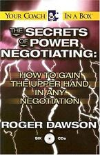 The Secrets of Power Negotiating: How to Gain the Upper Hand in Any Negotiation