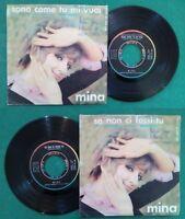 """7""""45 Giri Mina Sono Come Tu Mi Vuoi/Se Non Ci Fossi Tu ITALY POP 1966 no cd lp"""